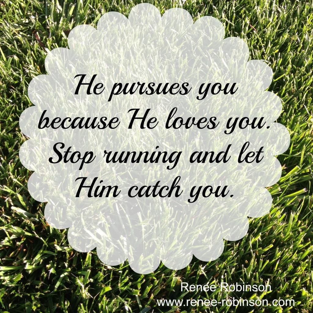 when a man pursues you